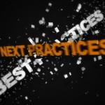 Best Practices – Aren't