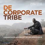 De Corporate Tribe – Organisatielessen uit de antropologie